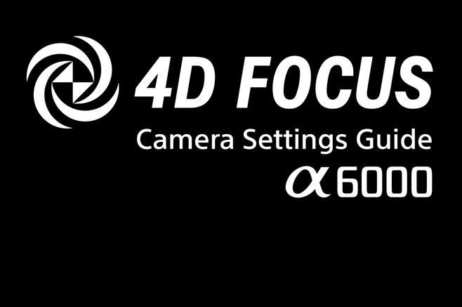Vinkkejä Fokusointiin – Sony α6000